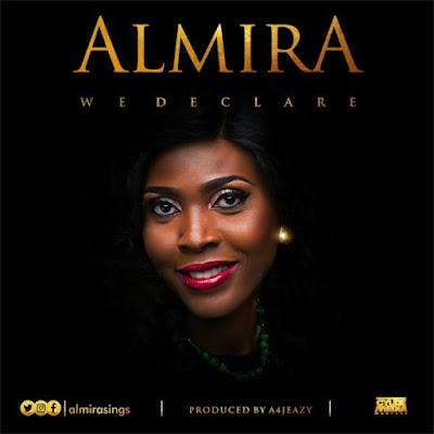 [Music + Lyrics] Almira – We Declare