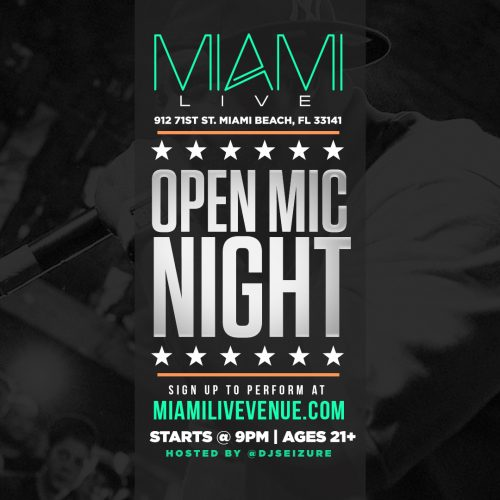 MIAMI EVENT>> OPEN MIC NIGHT