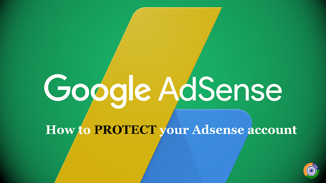 Top 10 Tips for Protect your Adsense account from being suspended or disabled