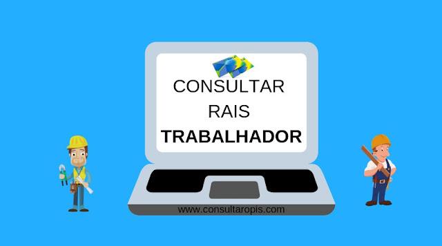 Consulta RAIS Trabalhador pela Internet