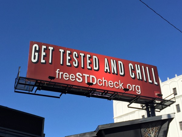 Get tested and chill Free STD check billboard