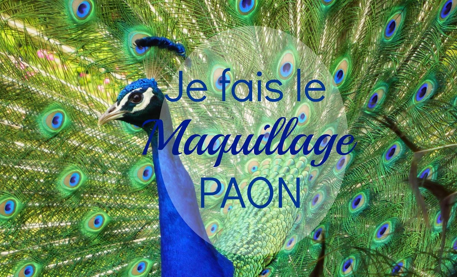 ''Je fais le Paon'' : du vert, du bleu et du doré sur mes yeux!!
