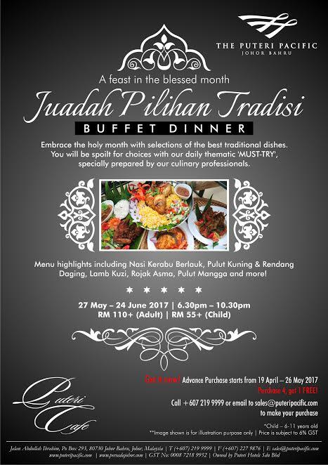 Ramadan Buffet 2017 At Puteri Pacific Johor Bahru & PERSADA Johor