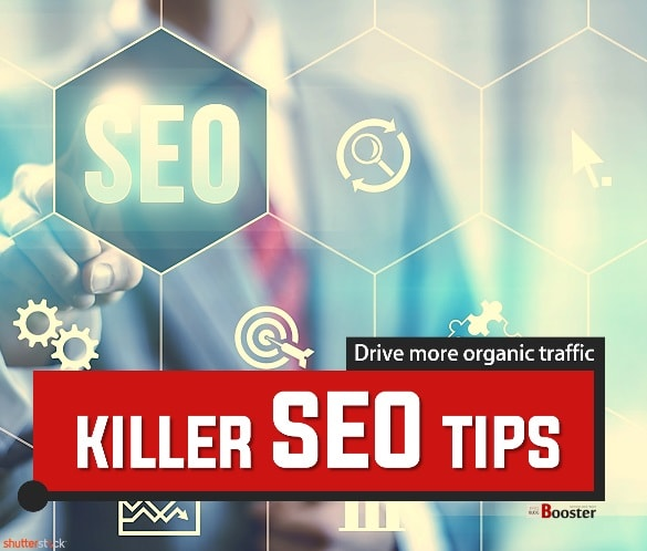 Killer SEO Tips To Drive More Organic Traffic