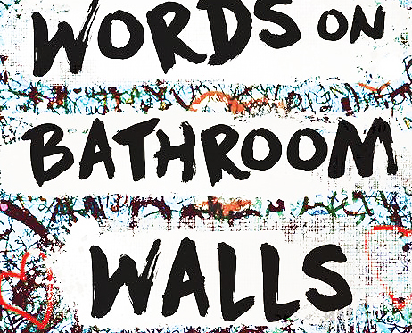 All These Lives Review Words On Bathroom Walls by Julia Walton arc