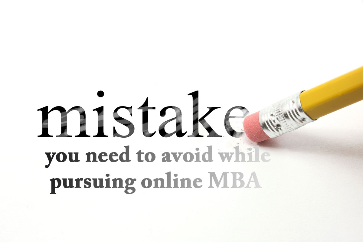 Online MBA, MBA Programs, MBA Program Mistakes, MBA in Ahmedabad