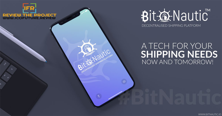 Bitnautic - The New Platform That Designed To Make Shipping Function More Effectively