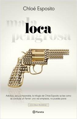 Reseña: Loca de Chloé Esposito, (Planeta, 2018)