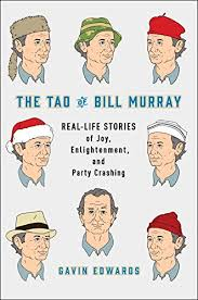 https://www.goodreads.com/book/show/28363975-the-tao-of-bill-murray?ac=1&from_search=true