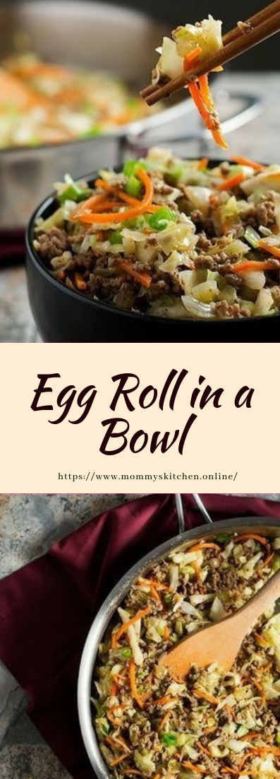 Egg Roll in a Bowl #dinner #lunchrecipe