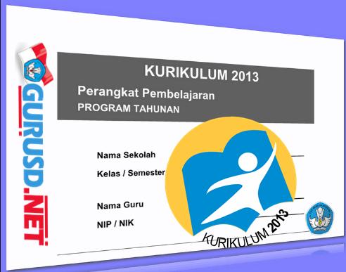 Panduan Pembuatan Program Tahunan Kurikulum 2013
