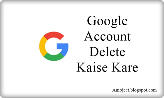 google-account-ko-delete-kaise-kare