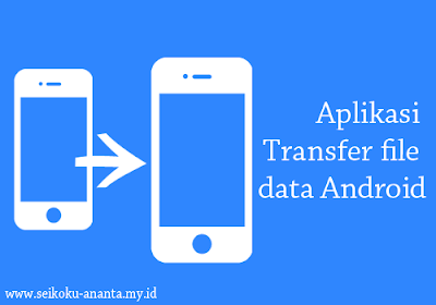 aplikasi transfer file data android