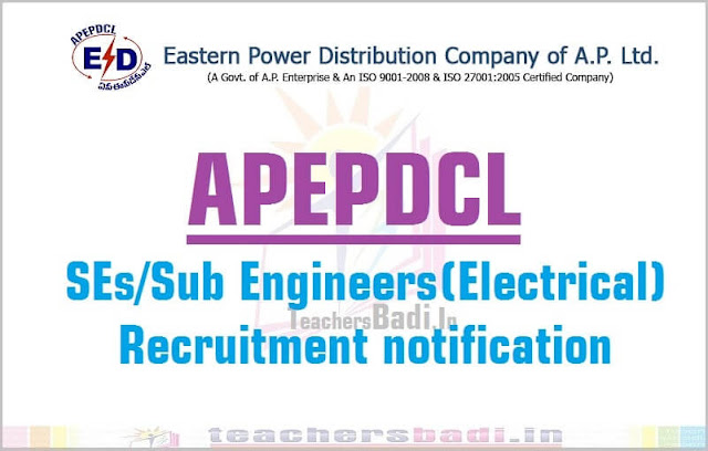 APEPDCL,SEs/Sub Engineers(Electrical),Recruitment 2016 notification