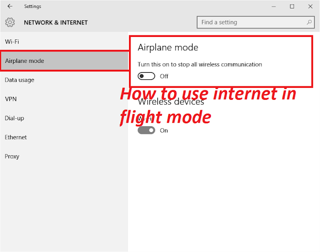 how to use internet in Aeroplane  mode
