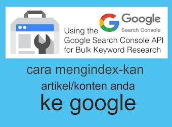 Cara Benar Meng-Index kan Artikel yang kita buat ke Google dengan Search Console Versi Baru - Dasar Blogging
