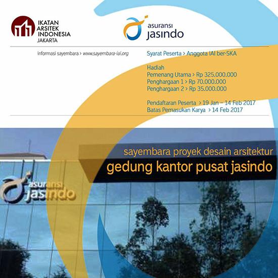 SAYEMBARA PROYEK DESAIN ARSITEKTUR GEDUNG KANTOR PUSAT PT. JASA ASURANSI INDONESIA