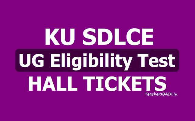 KU SDLCE UG Eligibility Test Hall Tickets 2019 (KUSDLCE Entrance Test Hall tickets)