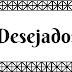 Desejados