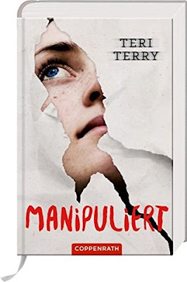"""[Rezension] """"Manipuliert"""" von Teri Terry, Jugendbuch, Fantasy"""