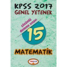 Yediİklim KPSS Genel Kültür Matematik 15 Çözümlü Deneme Sınavı (2017)