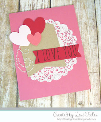 I Love You card-designed by Lori Tecler/Inking Aloud-stamps and dies from Reverse Confetti