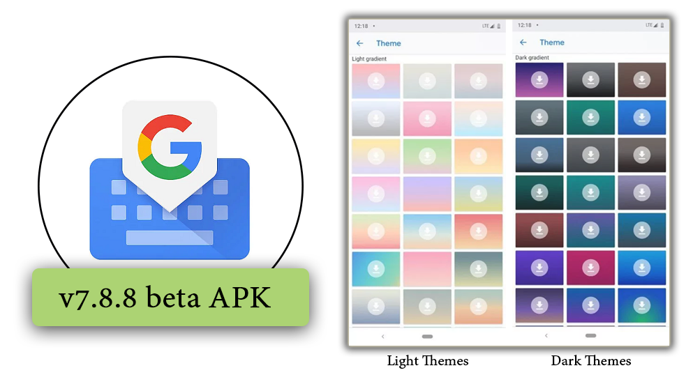 Gboard Users : New Light & Dark Gradient Themes is Here [Apk to