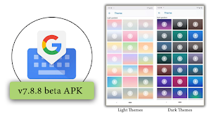 Gboard Users : New Light & Dark Gradient Themes is Here [Apk to Download]