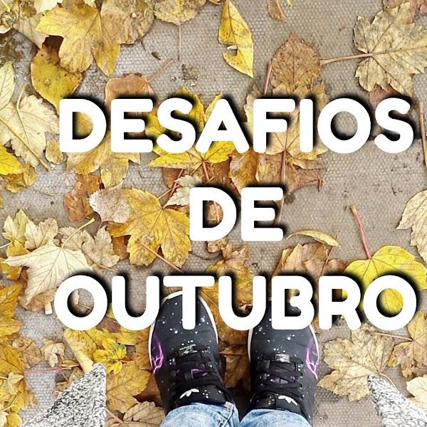 DESAFIOS DE OUTUBRO