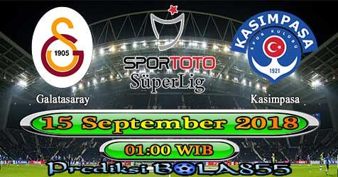Prediksi Bola855 Galatasaray vs Kasimpasa 15 September 2018