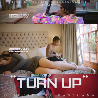 Country Boy ft Mwana FA - Turn Up