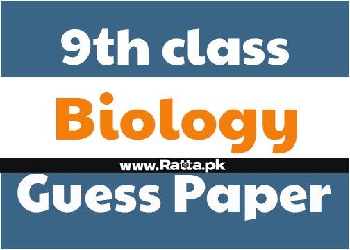 9th class Biology Guess Paper 2021