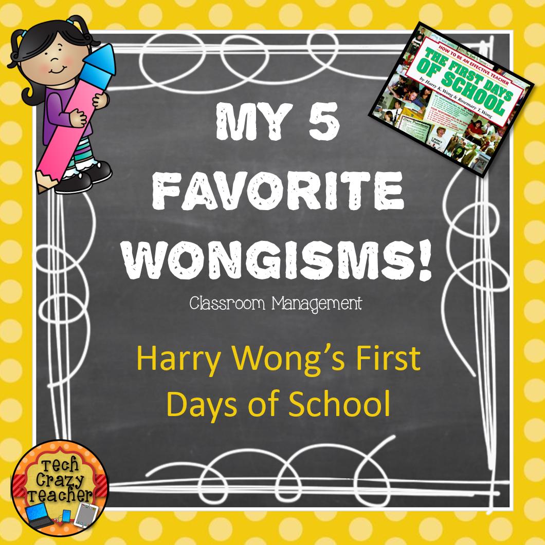 Teaching Trio: 5 Favorite Harry Wongisms For Classroom
