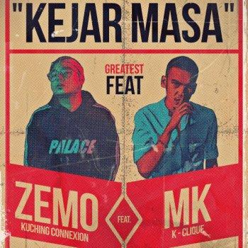 Lirik Lagu Kejar Masa Zemo (KCHCXN) feat. MK (K-CLIQUE)