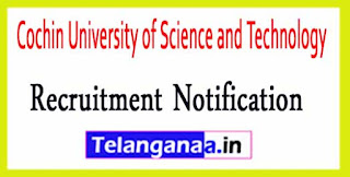 Cochin University of Science and Technology CUSAT Recruitment Notification 2017