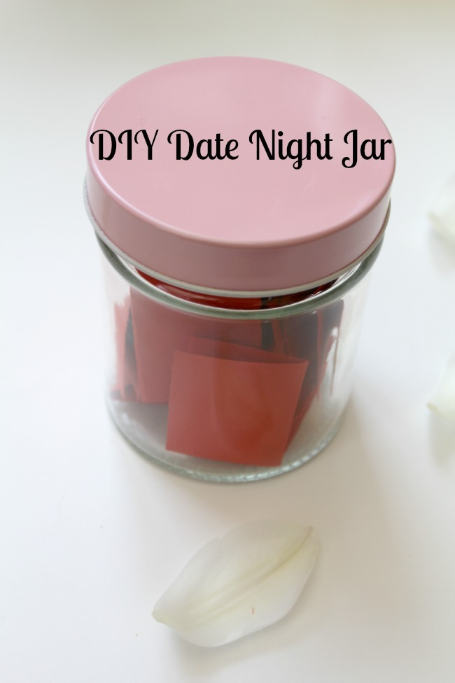 How to make DIY date night jars and what to put inside them - Nourish ME at www.nourishmeblog.co.uk