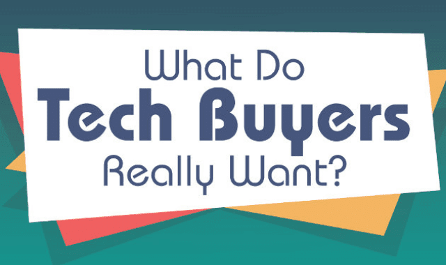 What Do Tech Buyers Really Want?
