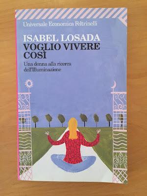 VOGLIO VIVERE COSÌ di Isabel Losada