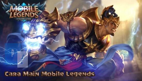 Cara Main Mobile Legend