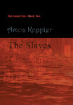 My novel The Slaves