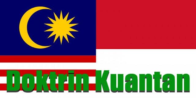 Doktrin Kuantan Indonesia dan Malaysia