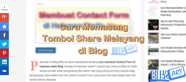 Cara Memasang Tombol Share Melayang di Blog
