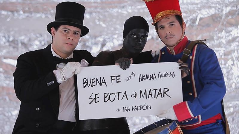Buena Fe & Havana Queens - ¨Se bota a matar¨ - Videoclip - Dirección: Ian Padrón. Portal Del Vídeo Clip Cubano