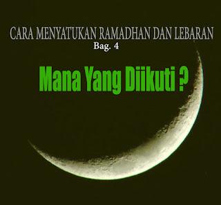 Cara Menyatukan Ramadhan dan Lebaran (bag 4) Mana yang diikuti?