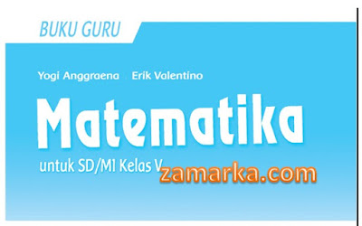 Download Buku Guru Matematika Kelas 5 SD/ MI Kurikulum 2013 Revisi 2017