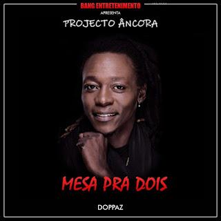 Doppaz - Mesa Pra Dois (Vídeo)