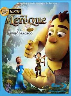 Meñique y el espejo mágico 2014 HD [1080p] Latino [GoogleDrive] DizonHD