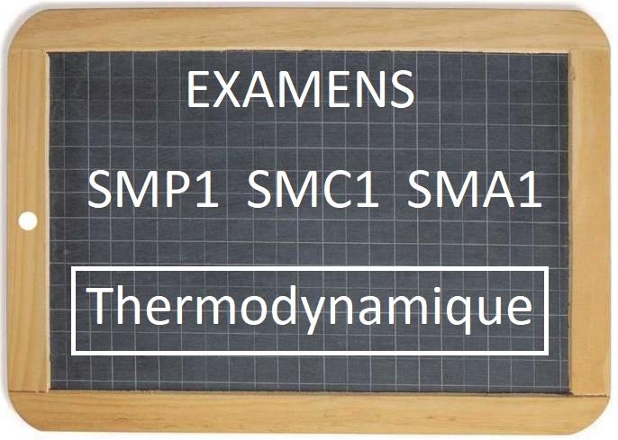 Examens Corrigés Thermodynamique1 SMP1 SMC1 SMA1 S1 PDF