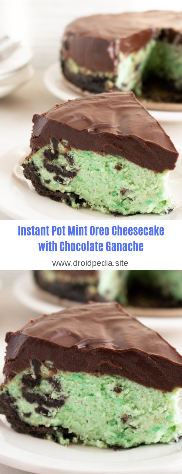 Instant Pot Mint Oreo Cheesecake with Chocolate Ganache
