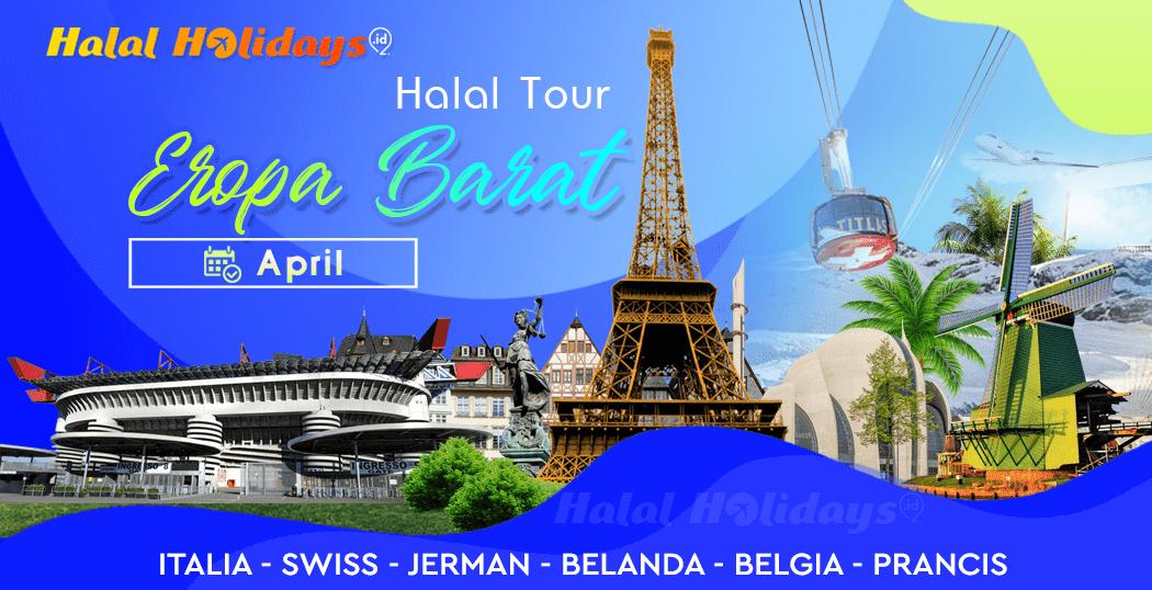 Paket Tour Eropa Barat Murah Bulan April 2020